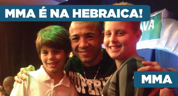 MMA é na Hebraica!